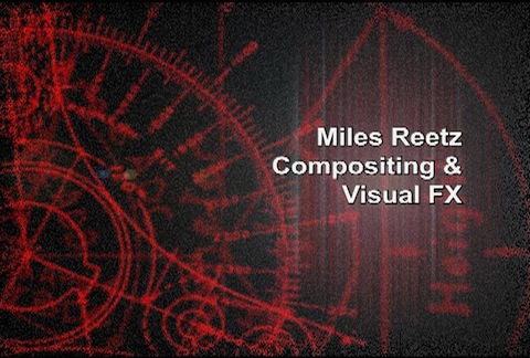 Miles Reetz - Visual FX & Compositing Reel 2009